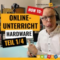 Online Unterricht: Hardware (Teil 1/4)