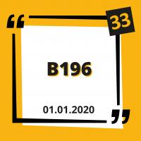Die Einführung von B196 zum 01.01.2020
